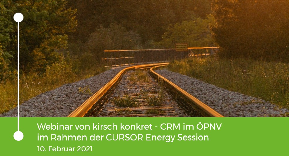 Einladung zum Webinar von kirsch konkret - CRM im ÖPNV im Rahmen der Cursor Energy Sessions